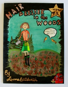 Hair Dresser in The Woods Comic Book Cover from an art show @Martin Batchelor Gallery 2014
